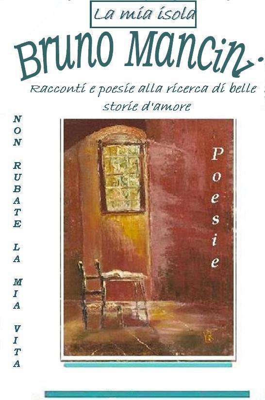16 2008 La mia isola Poesie vol 8 copertina non rubate la mia vita