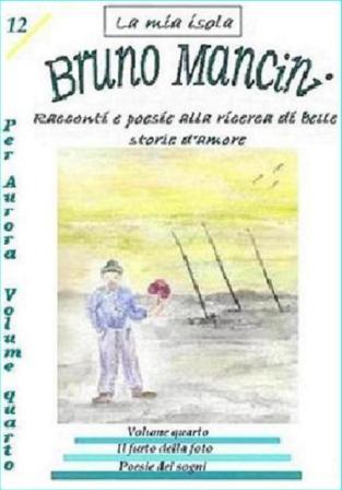 Per Aurora volume quarto di Bruno Mancini