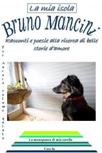 Così fu - Racconto di Bruno Mancini