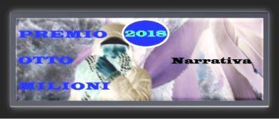 """Narrativa - Finalisti premio """"Otto milioni"""" 2018"""