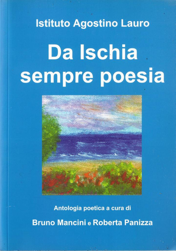 Da Ischia sempre poesia antologia di arti varie