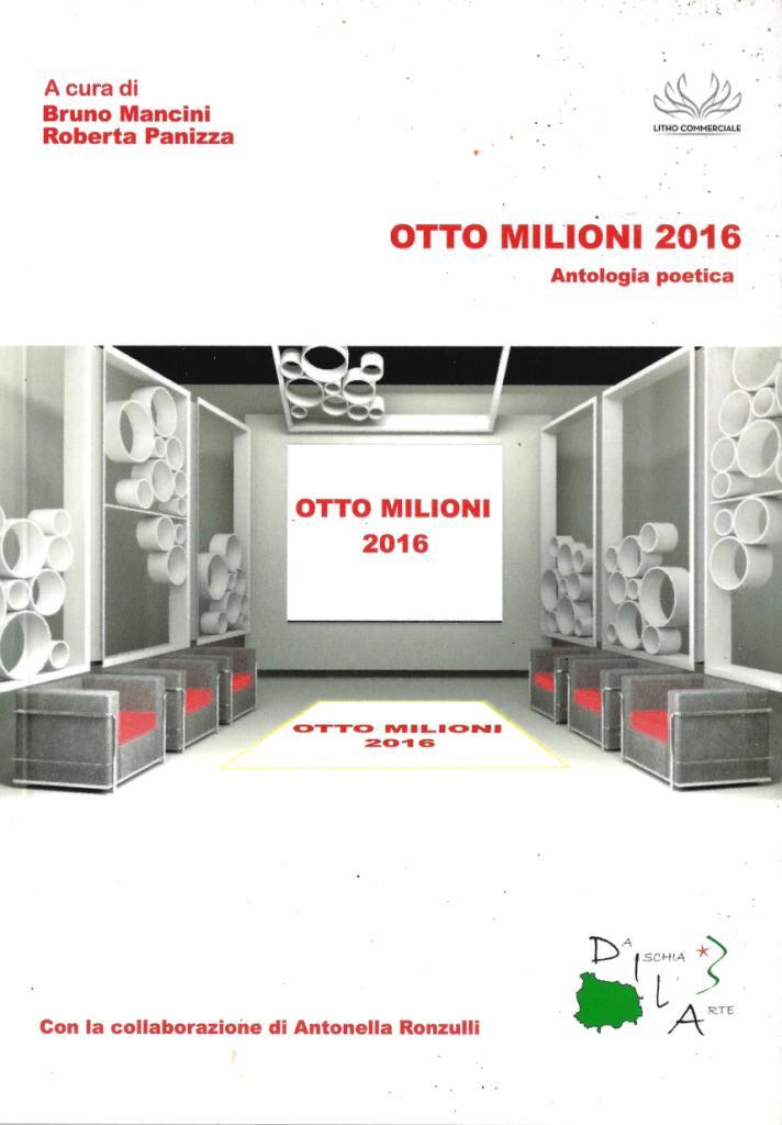 Otto milioni 2016 notizie