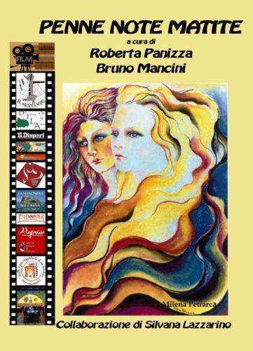 """Prima parte """"Penne Note Matite"""" - Antologia della sesta edizione del Premio internazionale """"Otto milioni"""""""