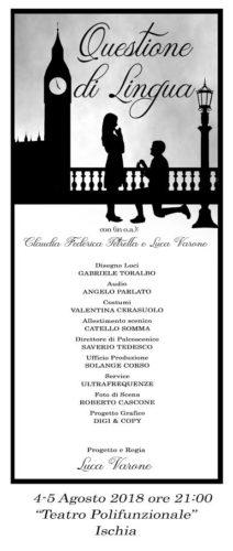 Spettacolo teatrale Questione di Lingua - 4 e 5 Agosto 2018 Teatro Polifunzionale di Ischia - Sipario ore 21.00