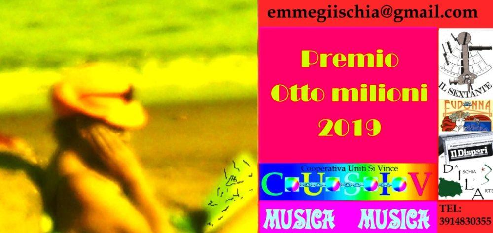 """Musica -Premio """"Otto milioni"""" 2019"""