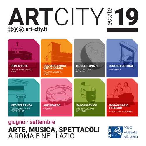 ArtCity2019. ARTE, MUSICA E SPETTACOLI NEI SITI DEL POLO MUSEALE DEL LAZIO