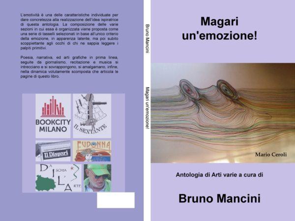 Magari un'emozione! Antologia di Arti Varie a cura di Bruno Mancini