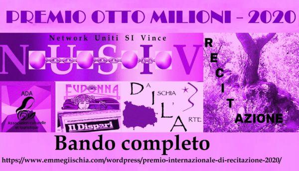"""Premio internazionale di Recitazione """"Otto milioni"""" - 2020"""