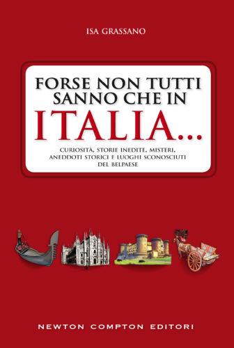 Isa Grassano Forse non tutti sanno che in Italia