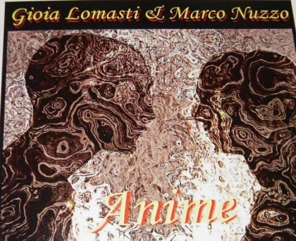 """""""Anime"""" – di Gioia Lomasti e Marco Nuzzo"""