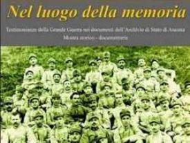 Nel luogo della Memoria la Grande Guerra nei documenti dell'Archivio di Stato di Ancona