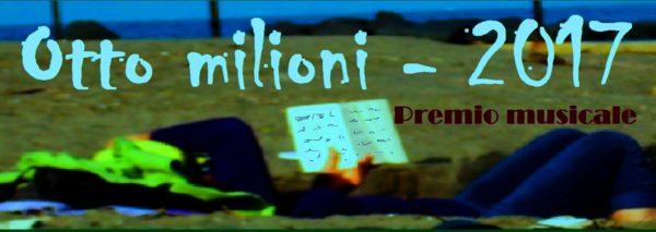"""Premio internazionale di musica """"Otto milioni"""" 2017"""