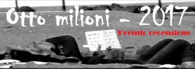 premio-recensione-otto-milioni-2017-logo-comp