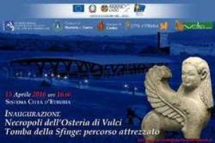 Sistema Città d'Etruria. Tomba della Sfinge a Vulci inaugurazione nuovo percorso attrezzato