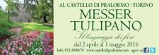 MESSER TULIPANO TORINO CASTELLO DI PRALORMO